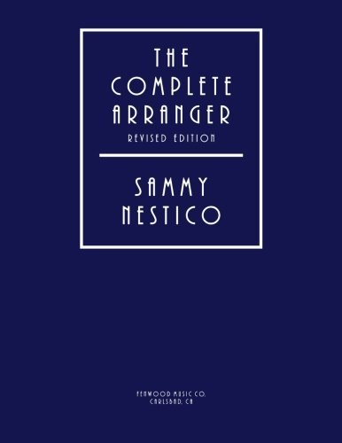 The Complete Arranger Revised Edition
