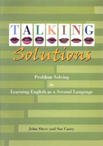 Talking Solutions: Problem Solving in Learning English as a Second Language
