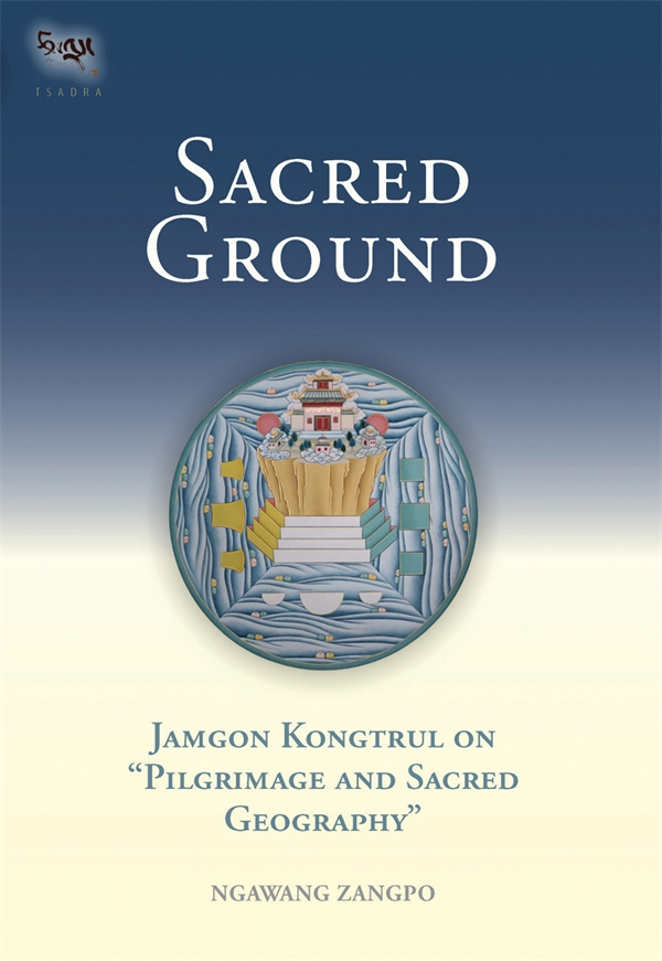 Sacred Ground by Ngawang Zangpo, ISBN: 9781559391641