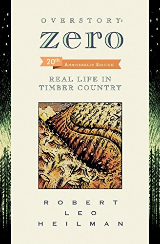 OverstoryZero: Real Life in Timber Country
