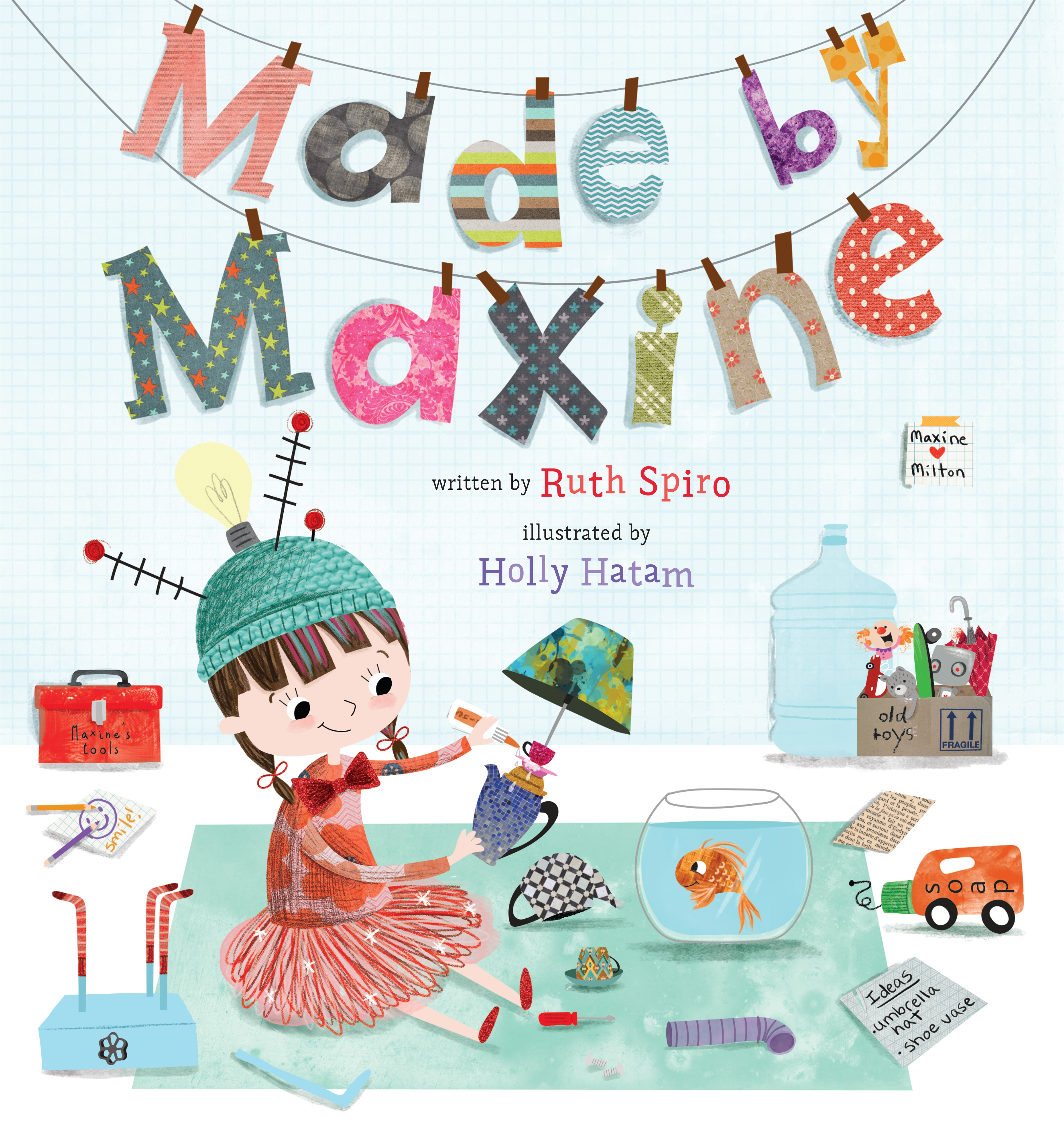 Made by Maxine by Ruth Spiro, ISBN: 9780399186295