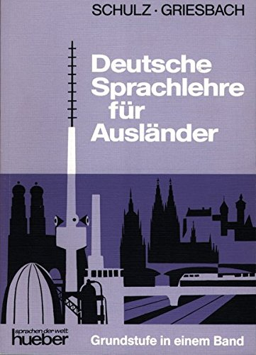 Deutsche Sprachlehre Fur Auslander - One-Volume Edition - Level 2: Lehrbuch