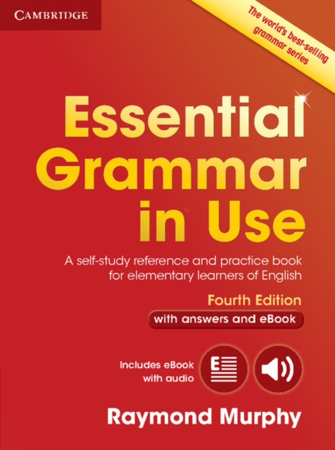 Essential Grammar in Use with Answers and Interactive eBook