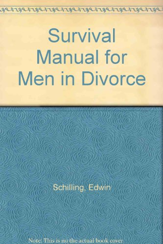 Survival Manual for Men in Divorce