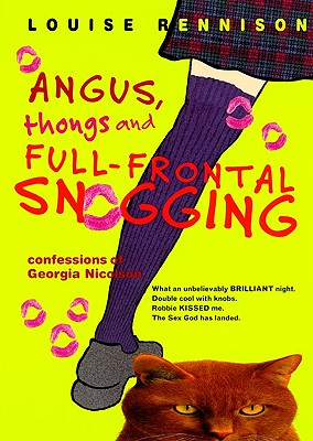 Angus, Thongs and Full-Frontal Snogging: Confessions of Georgia Nicolson (Prebound) by Louise Rennison, ISBN: 9780613358972