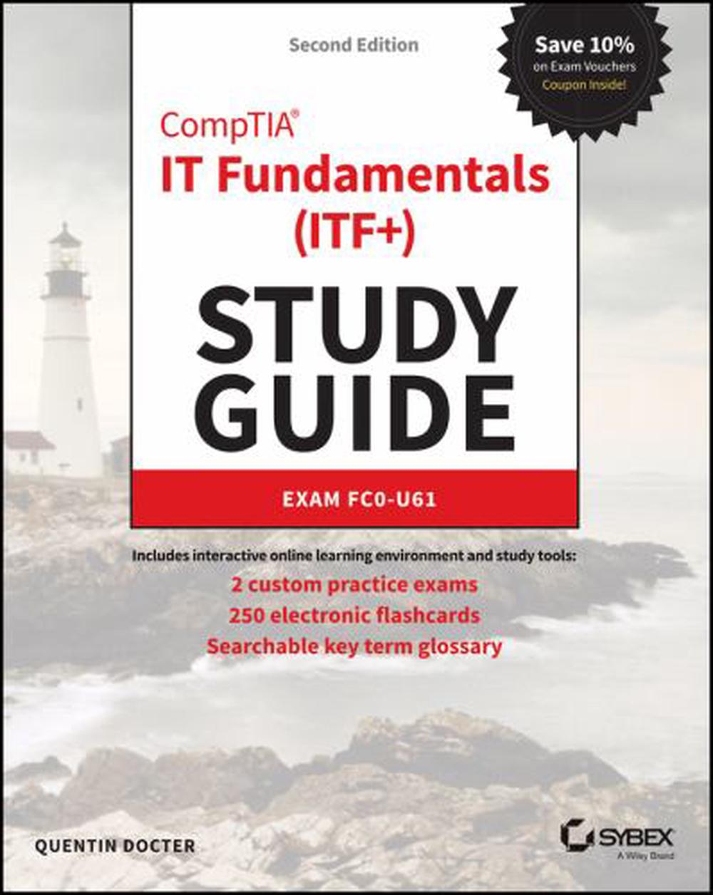 CompTIA IT Fundamentals Study Guide: Exam FC0-U61, 2e by Quentin Docter, ISBN: 9781119513124