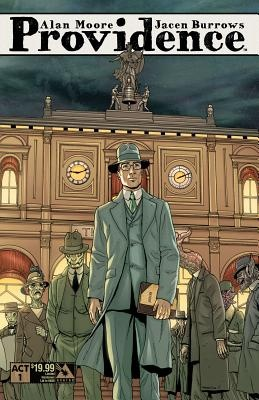 Providence Act 1 Limited Edition Hardcover by Alan Moore, ISBN: 9781592912810