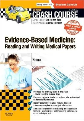 Crash Course Evidence-Based MedicineReading and Writing Medical Papers