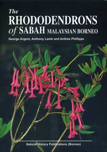 The Rhododendrons of Sabah, Malaysian Borneo