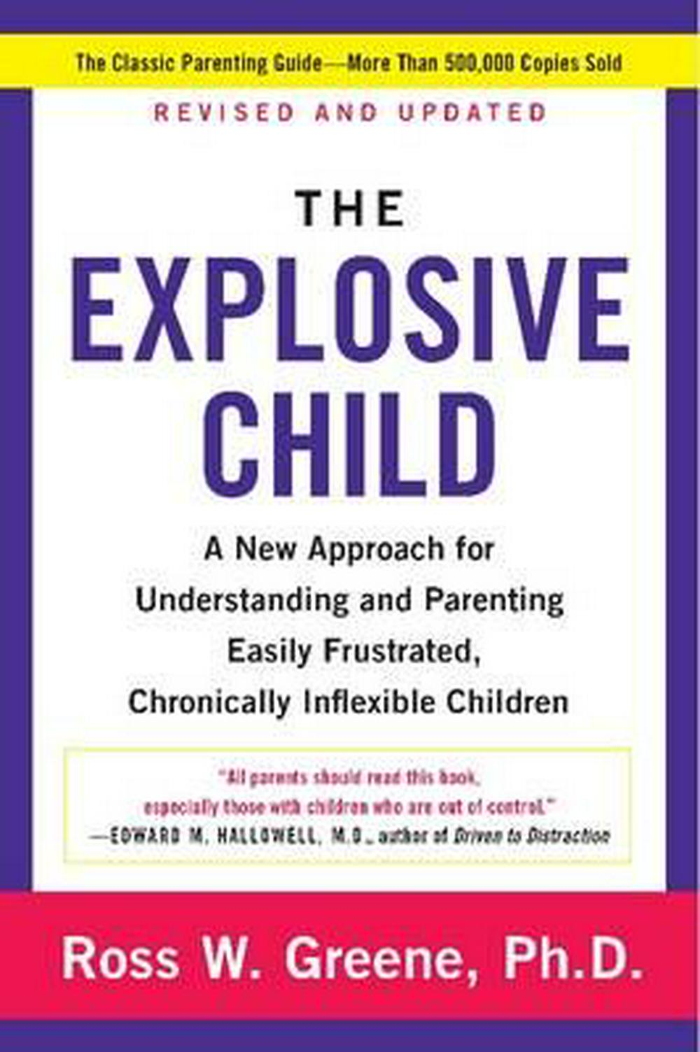 The Explosive Child by Ross W. Greene PhD, ISBN: 9780062270450