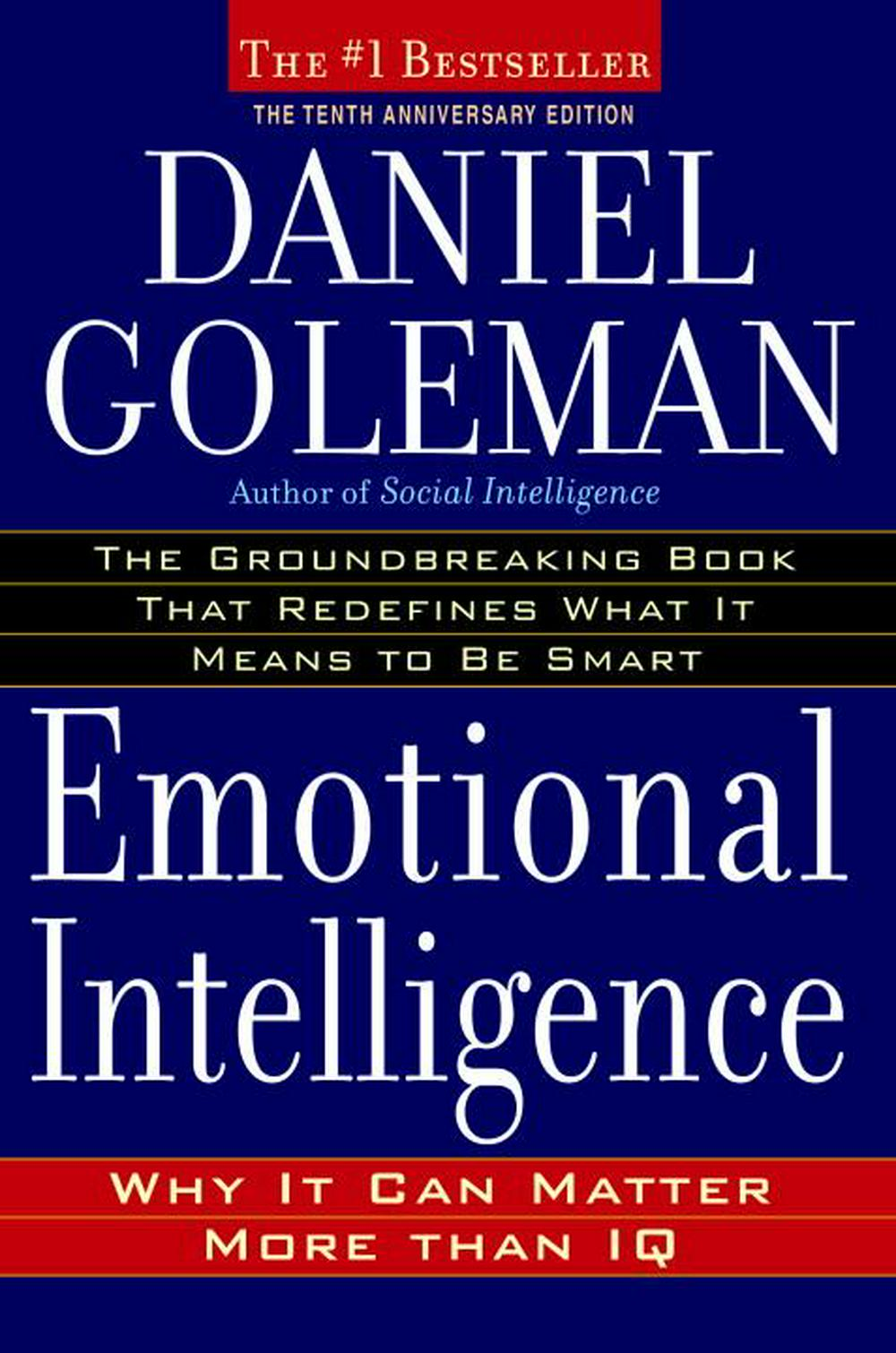 Emotional Intelligence by Daniel P Goleman, ISBN: 9780553804911