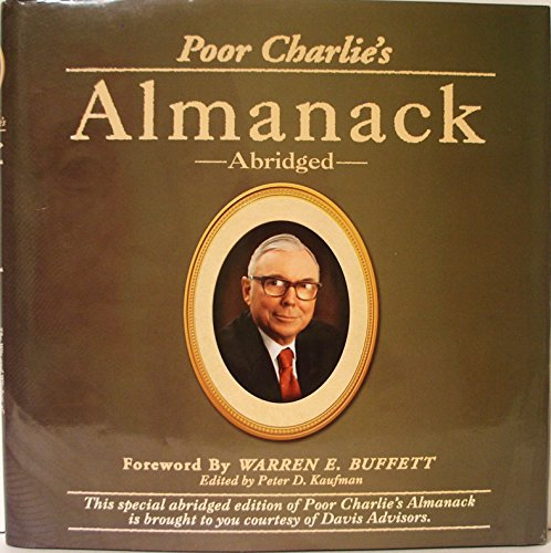 Poor Charlies Almanack The Wit and Wisdom of Charles T Munger