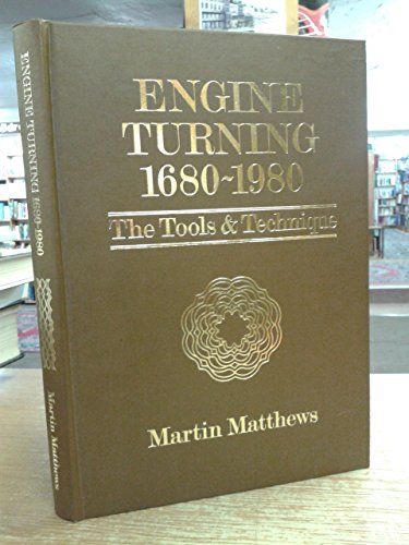 Engine turning, 1680-1980: The tools and technique