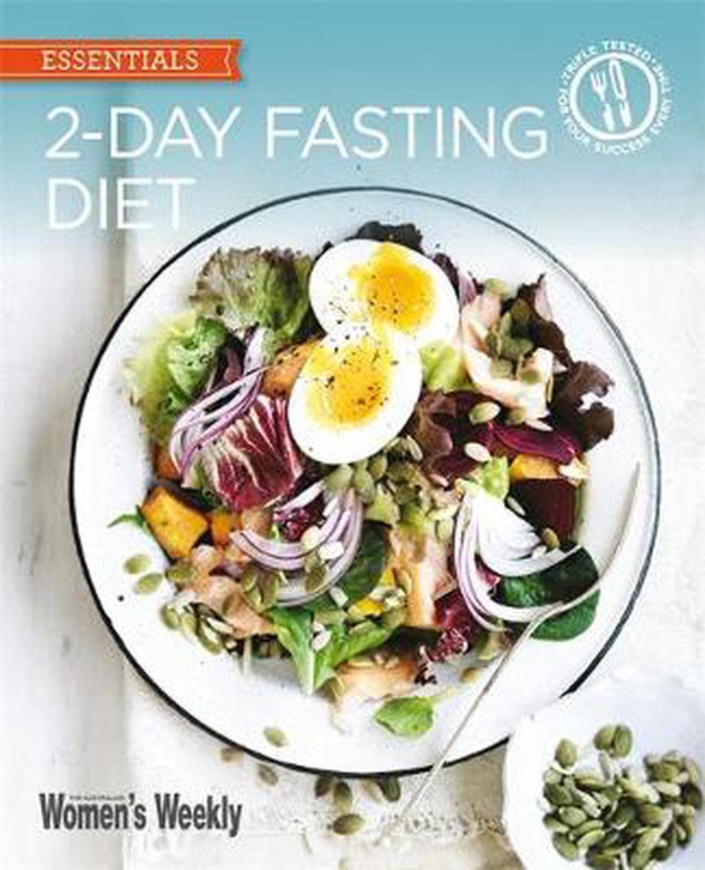 2-Day Fasting Diet: Delicious, satisfying recipes for fast days (The Australian Women's Weekly: New Essentials)