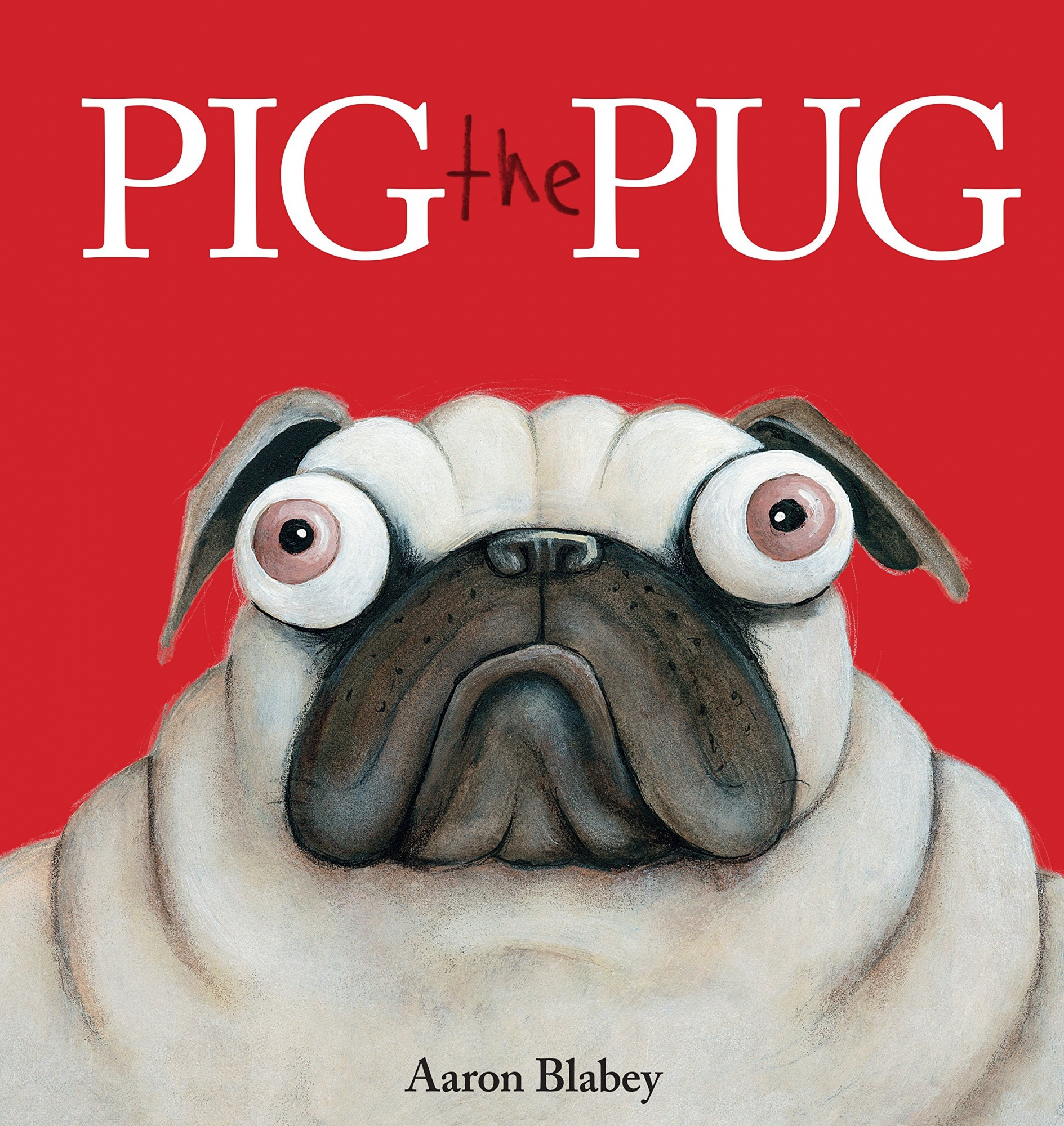 Pig the Pug by Aaron Blabey, ISBN: 9781338112450