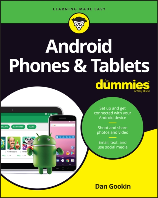 Android Phones & Tablets For Dummies by Dan Gookin, ISBN: 9781119453857