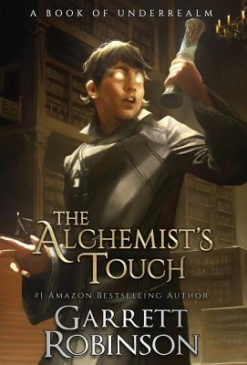The Alchemist's TouchA Book of Underrealm