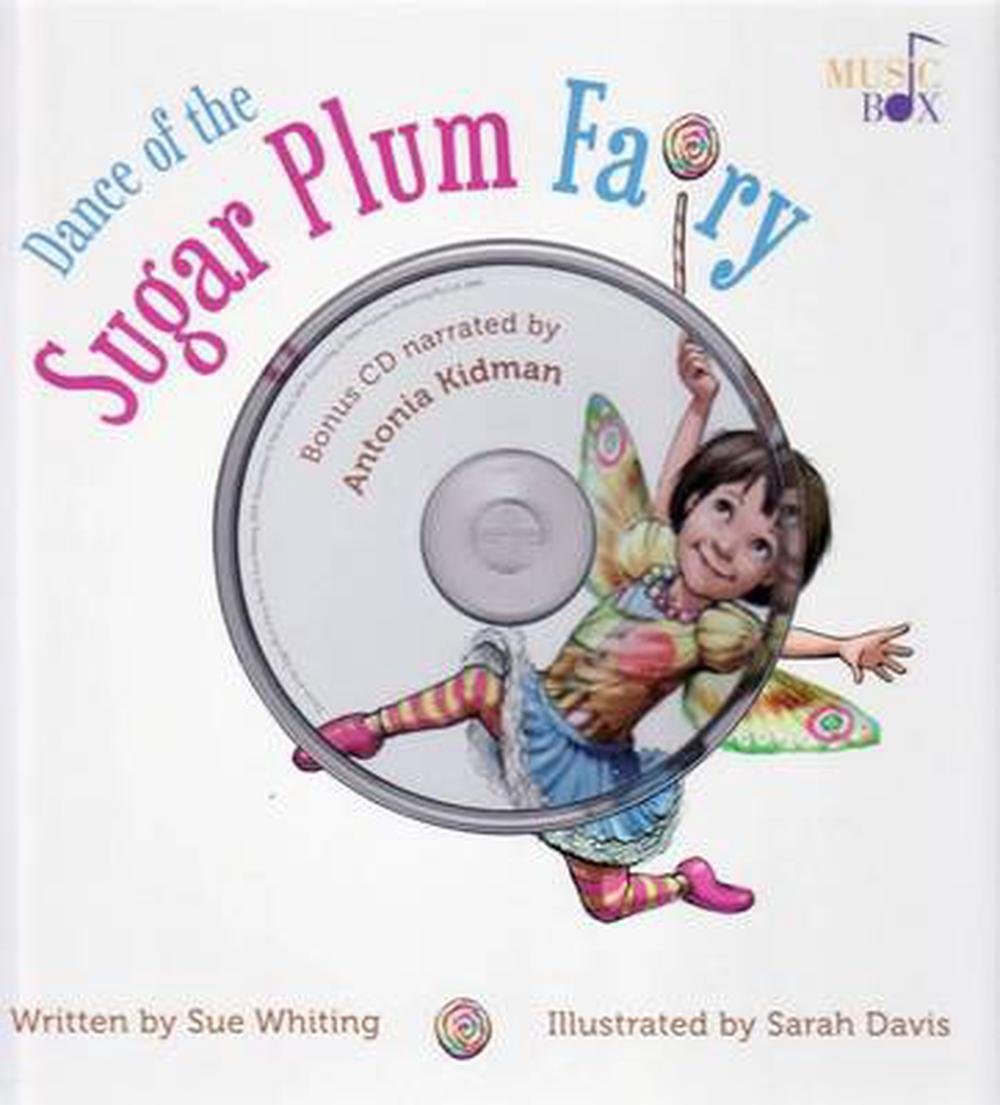 Dance of the Sugar Plum Fairy by Sue Whiting, ISBN: 9781921042621