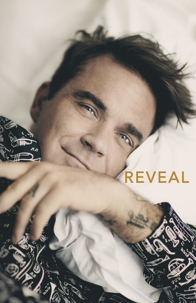 Reveal: Robbie Williams by Chris Heath, ISBN: 9781911274919