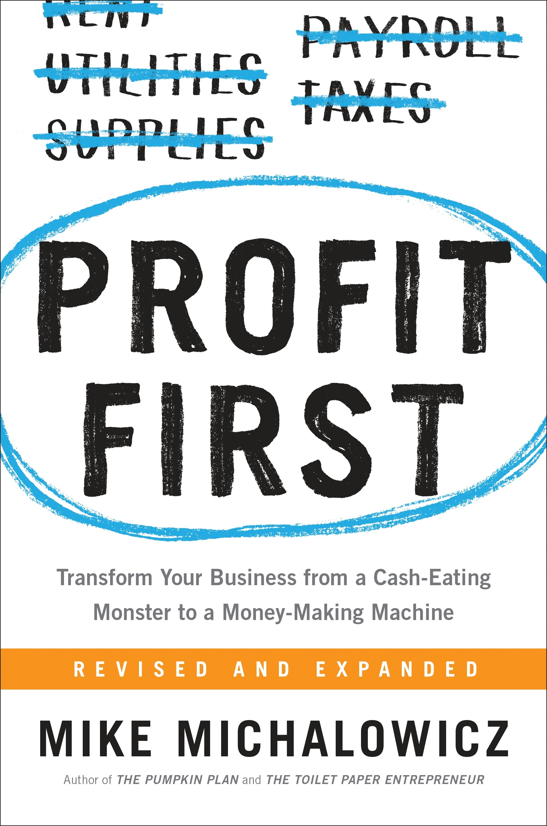 Profit FirstTransform Any Business from a Cash-Eating Monst...
