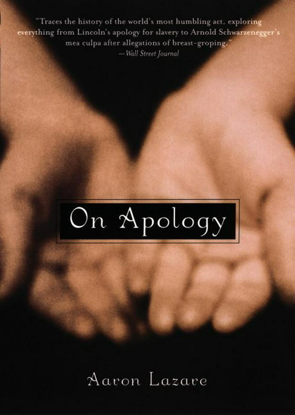 On Apology by Aaron Lazare, ISBN: 9780195189117