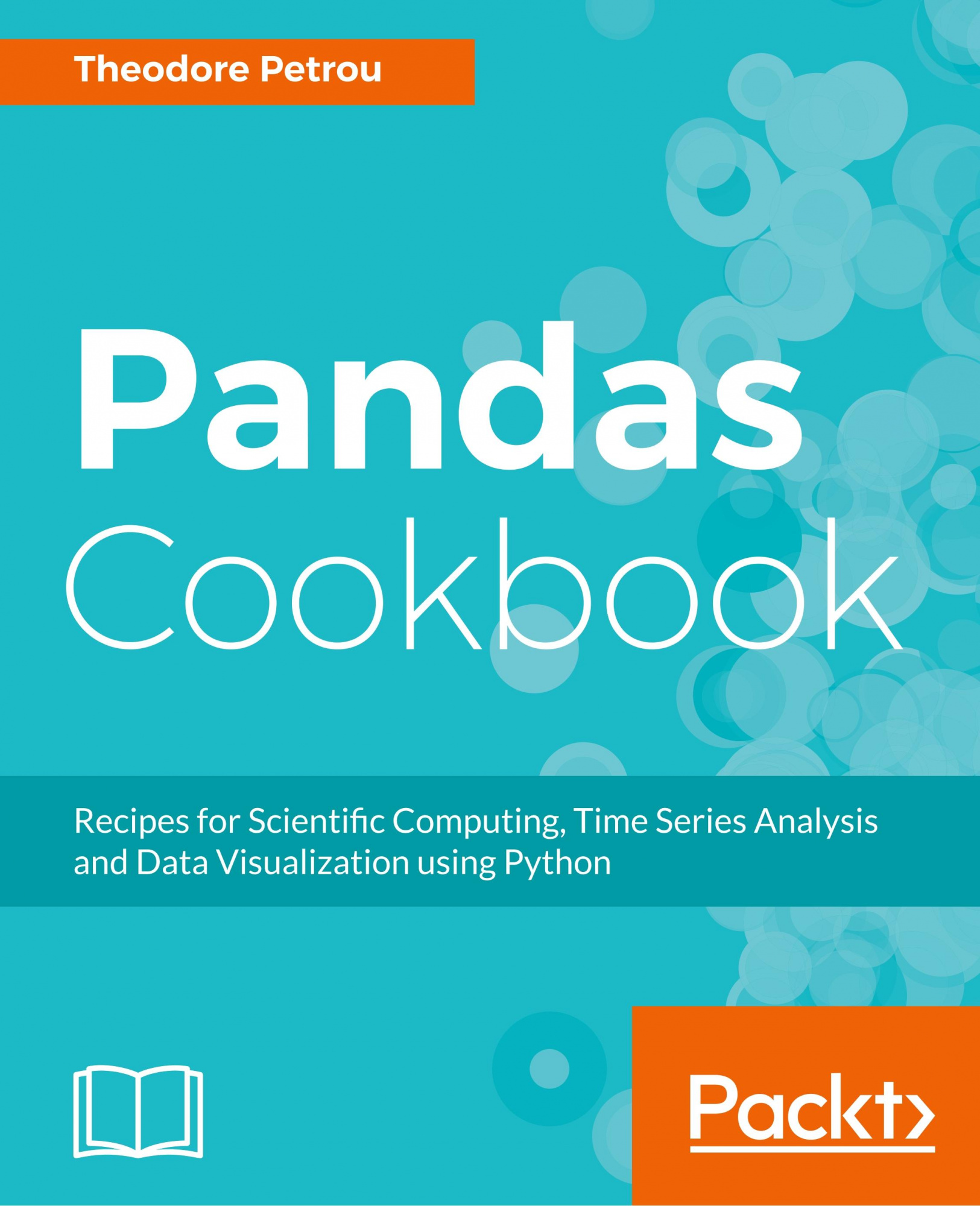 Pandas Cookbook: Recipes for Scientific Computing, Time Series Analysis and Data Visualization using Python by Theodore Petrou, ISBN: 9781784393878