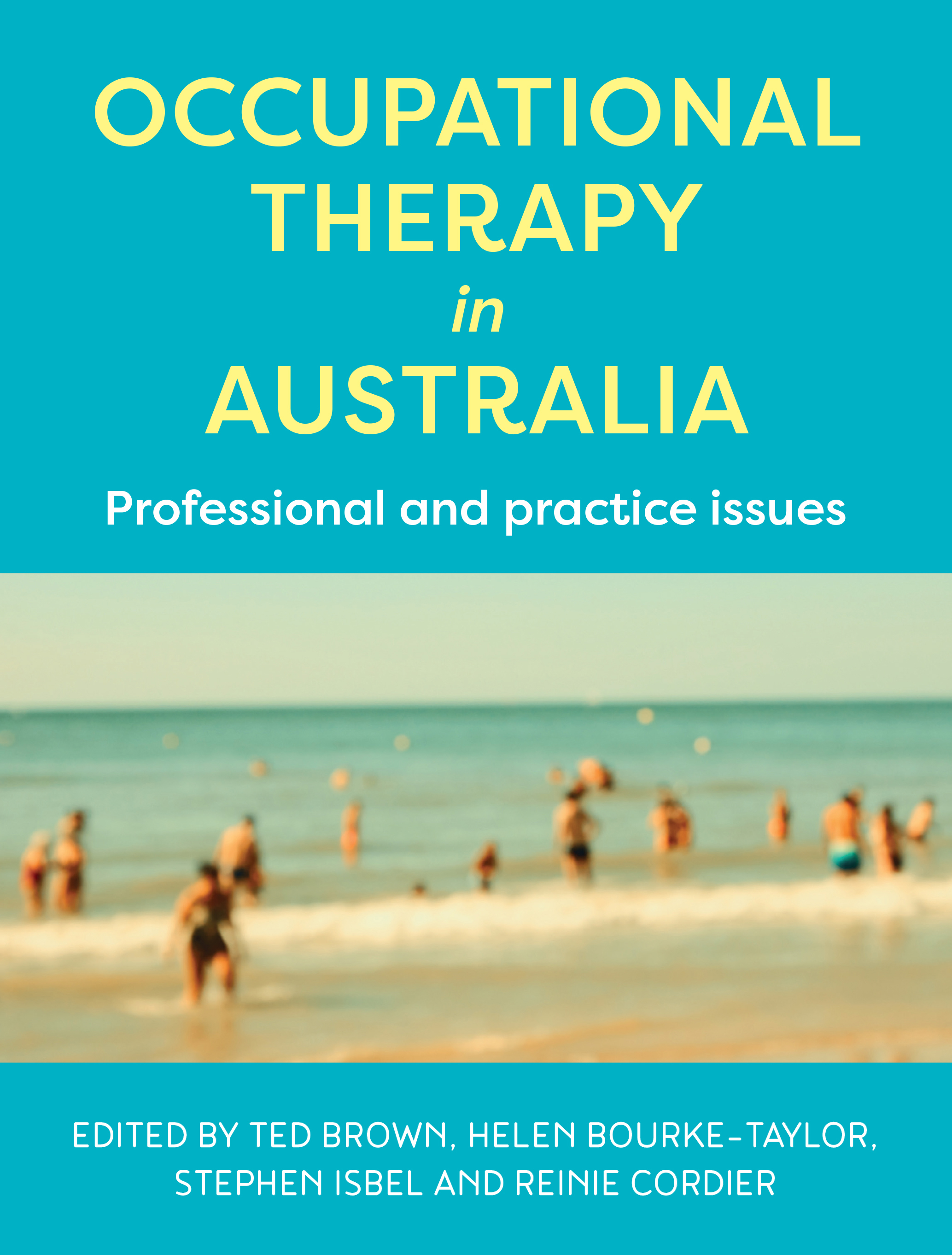 Occupational Therapy in AustraliaProfessional and practice issues