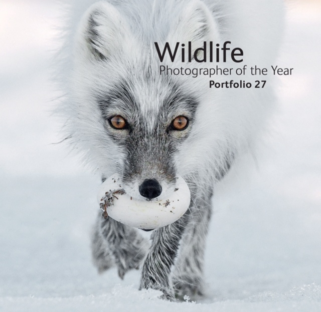Wildlife Photographer of the Year: Portfolio 27 by Rosamund Kidman Cox, ISBN: 9780565094157