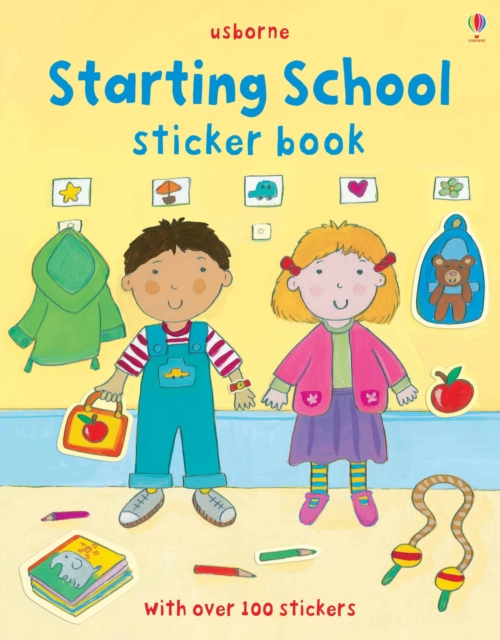 Starting School Sticker Book by Felicity Brooks, ISBN: 9781409534938
