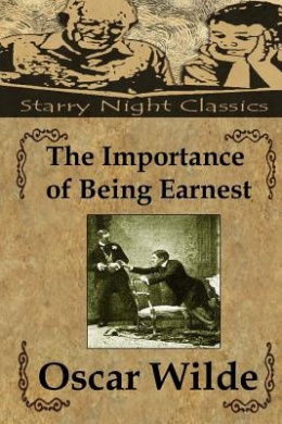 the importance of being earnest by oscar wilde 2 essay Marriage in the importance of being earnest the importance of being earnest is a play by oscar wilde oscar describes his play as a trivia comedy for serious people the protagonists in the play maintains being fictitious in order to escape burdensome social obligations.
