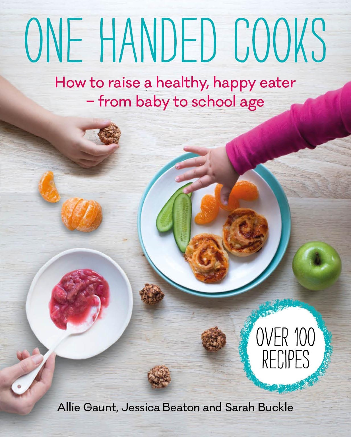 One Handed Cooks by Allie Gaunt,Jessica Beaton, ISBN: 9780670079018
