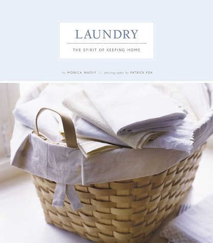 The Spirit of Keeping Home: Laundry