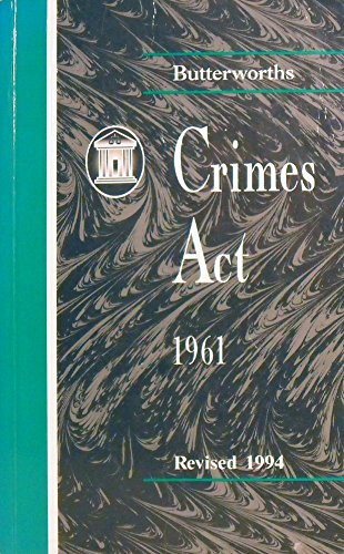 Butterworths Crimes ACT 1961 by J. M. E. Garrow, ISBN: 9780408713658
