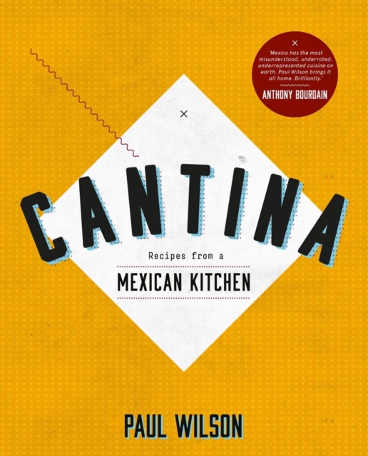 Cantina by Paul Wilson, ISBN: 9781742703992