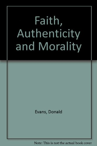 Faith, Authenticity and Morality