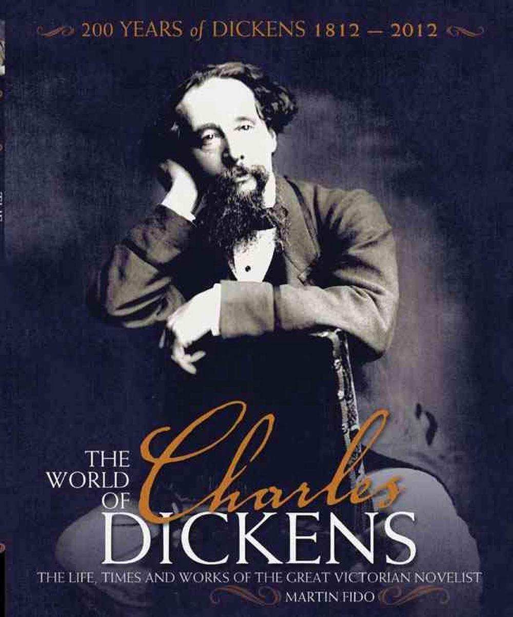 World of Charles Dickens by Martin Fido, ISBN: 9781847329431