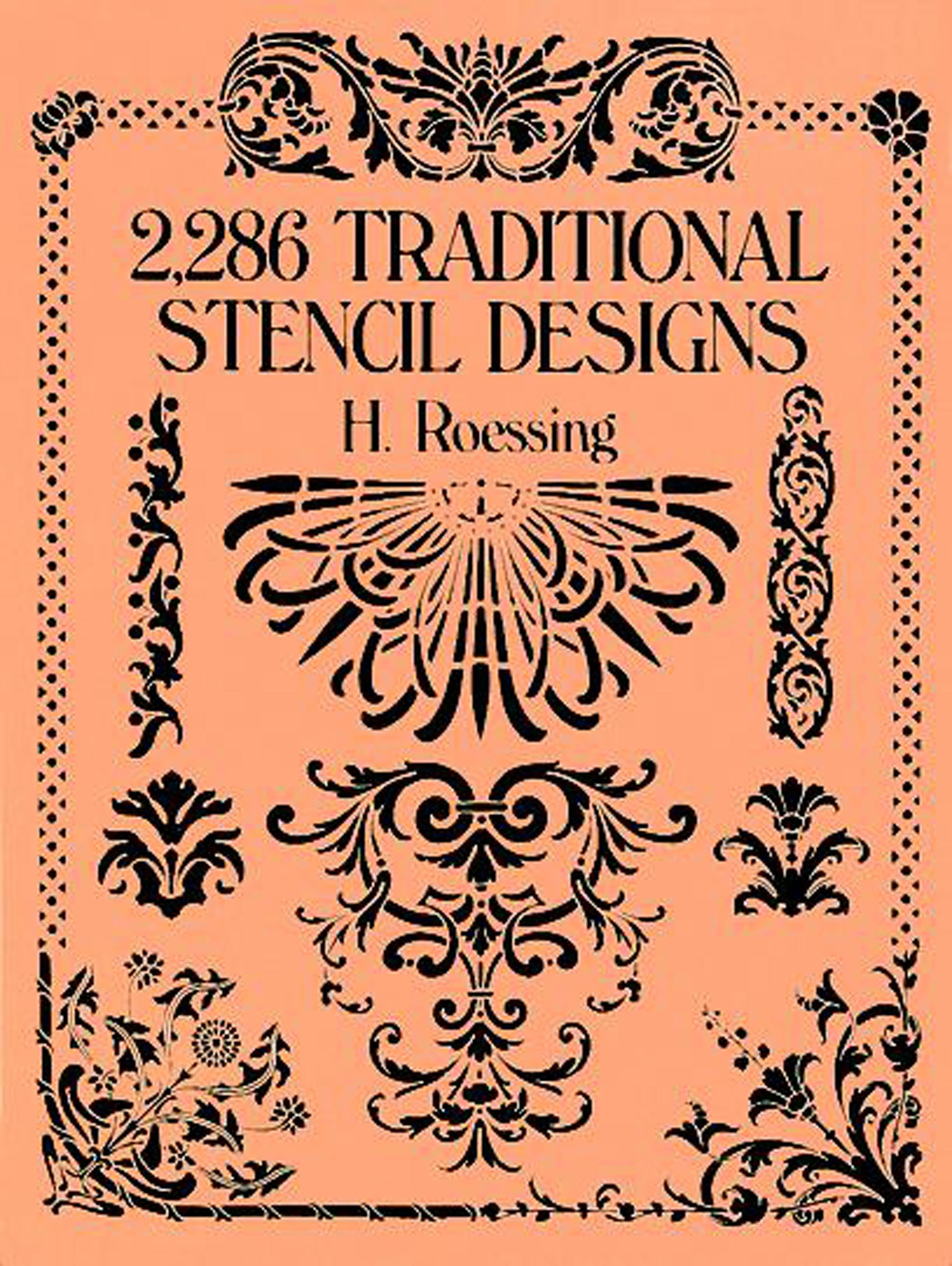 2 286 Traditional Stencil Designs Dover Pictorial Archive H Roessing on Amazoncom FREE shipping on qualifying offers Before the widespread development of