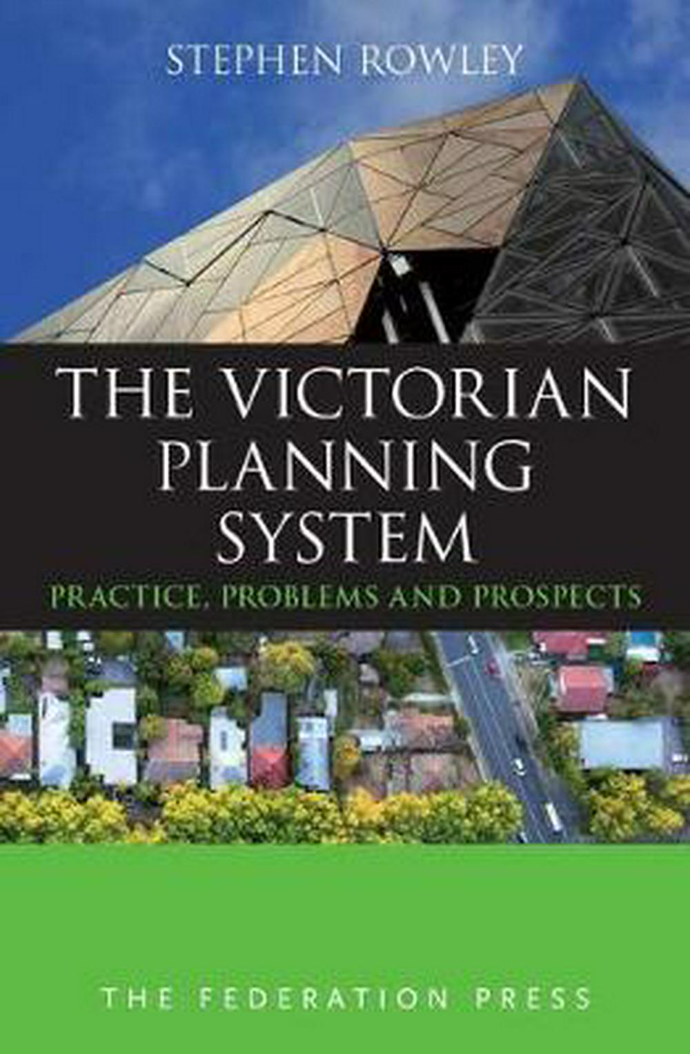The Victorian Planning System