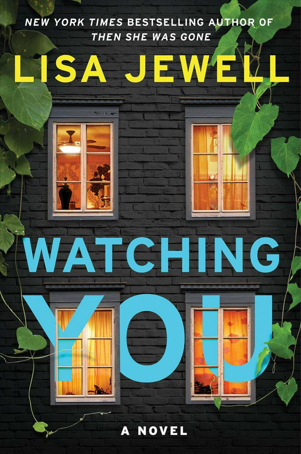 Watching You by Lisa Jewell, ISBN: 9781501190070