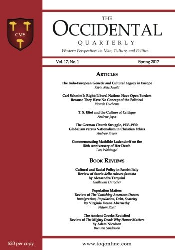 The Occidental Quarterly: Western Perspectives on Man, Culture, and Politics: Volume 17 (Spring 2017 - Vol. 17, No. 1)