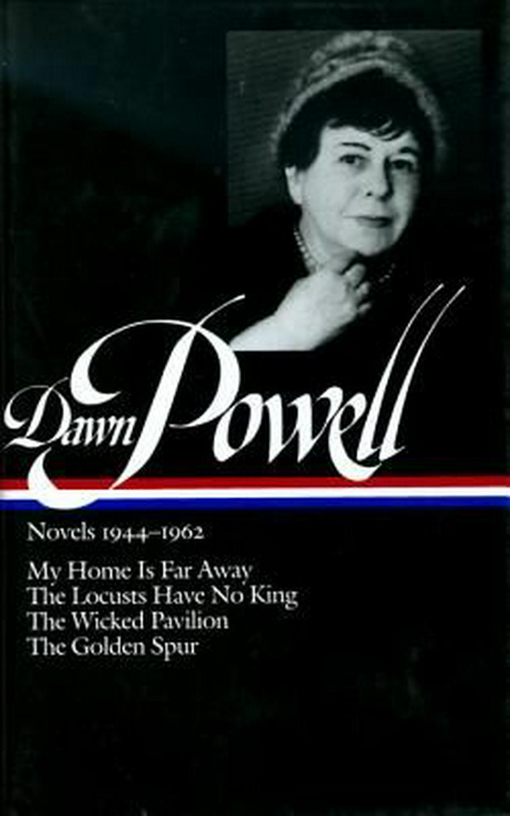 Dawn Powell: Novels 1944-1962 (LOA #127)