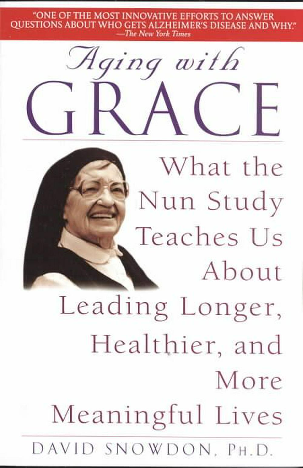 Aging with Grace by David Snowdon, ISBN: 9780553380927