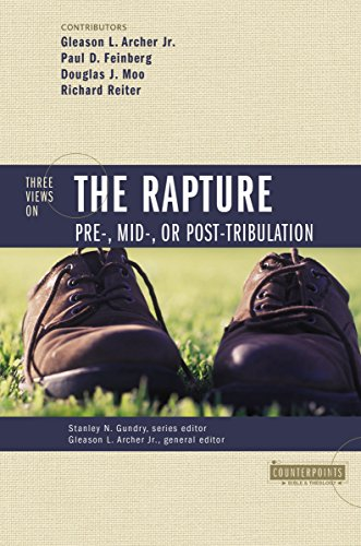 Three Views on the Rapture by Paul D. Feinberg, ISBN: 9780310212980