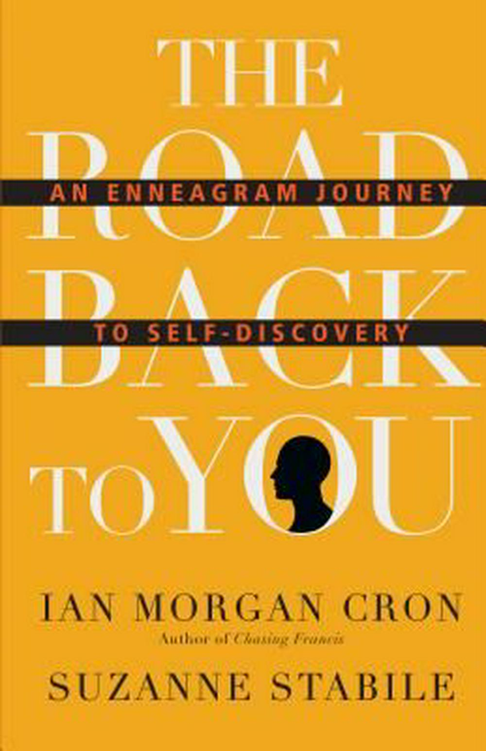 The Road Back to You: An Enneagram Journey to Self-Discovery by Ian Morgan Cron, Suzanne Stabile, ISBN: 9780830846191