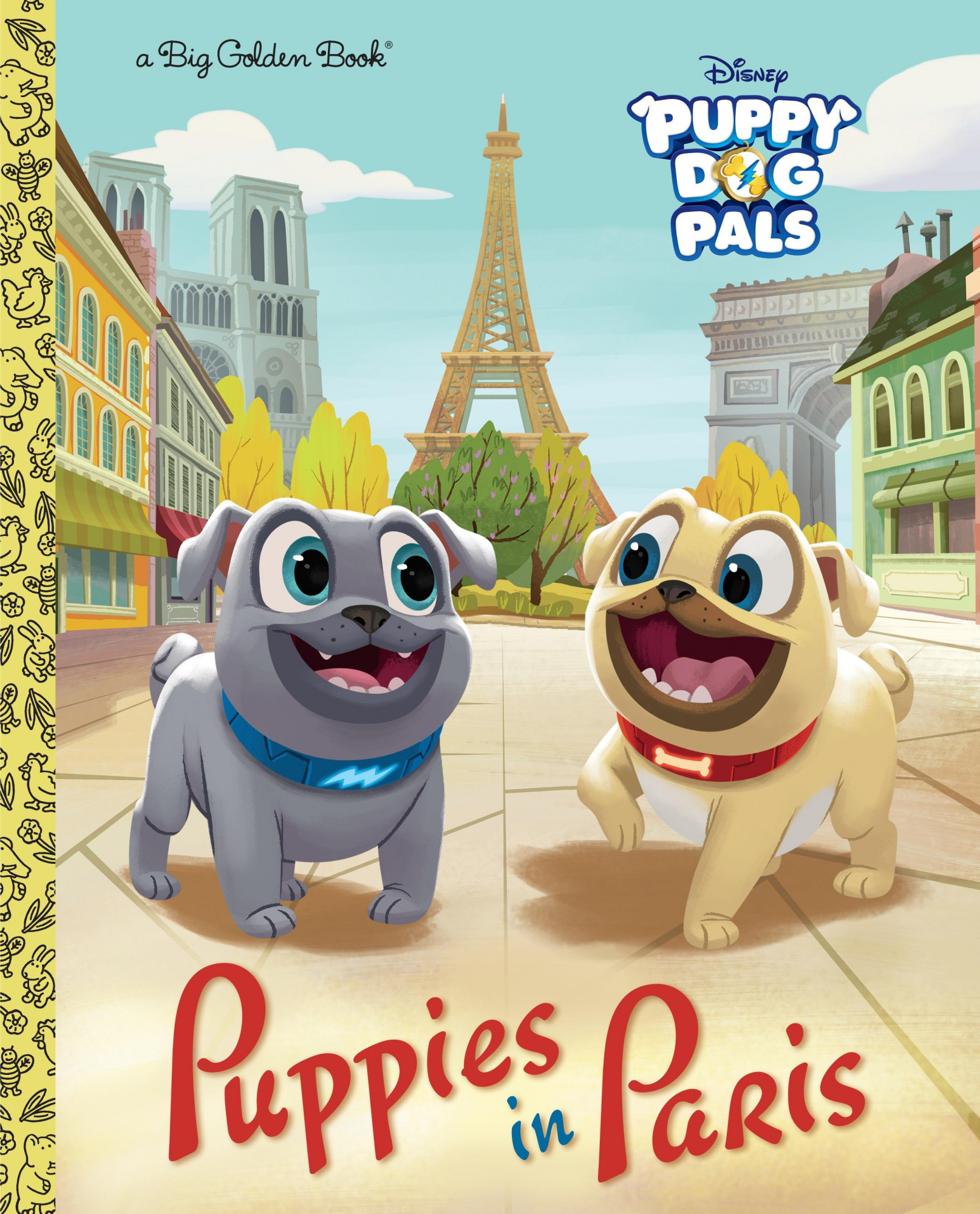 Puppies in Paris (Disney JuniorPuppy Dog Pals)