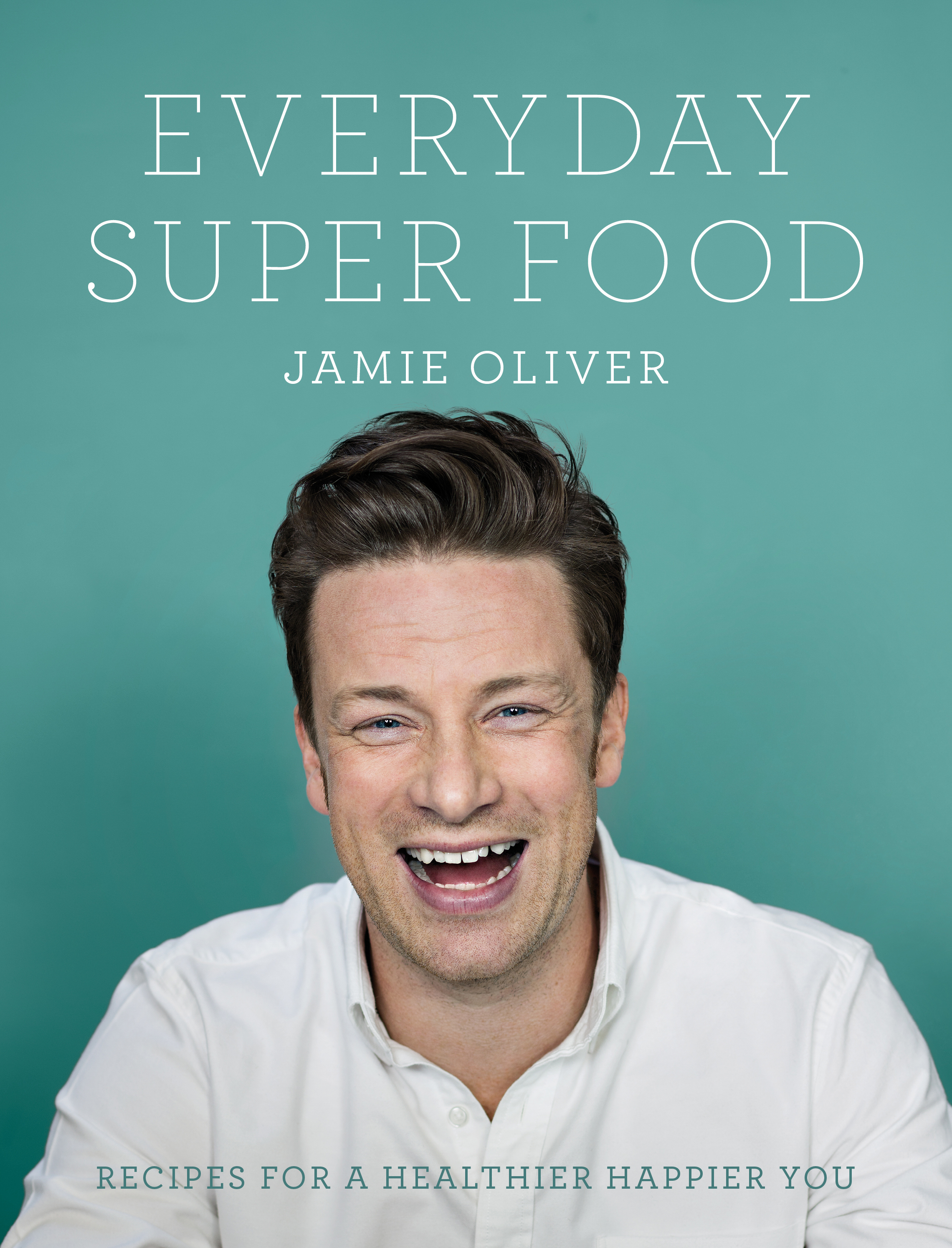 Cover Art for Everyday Super Food, ISBN: 9780718181239