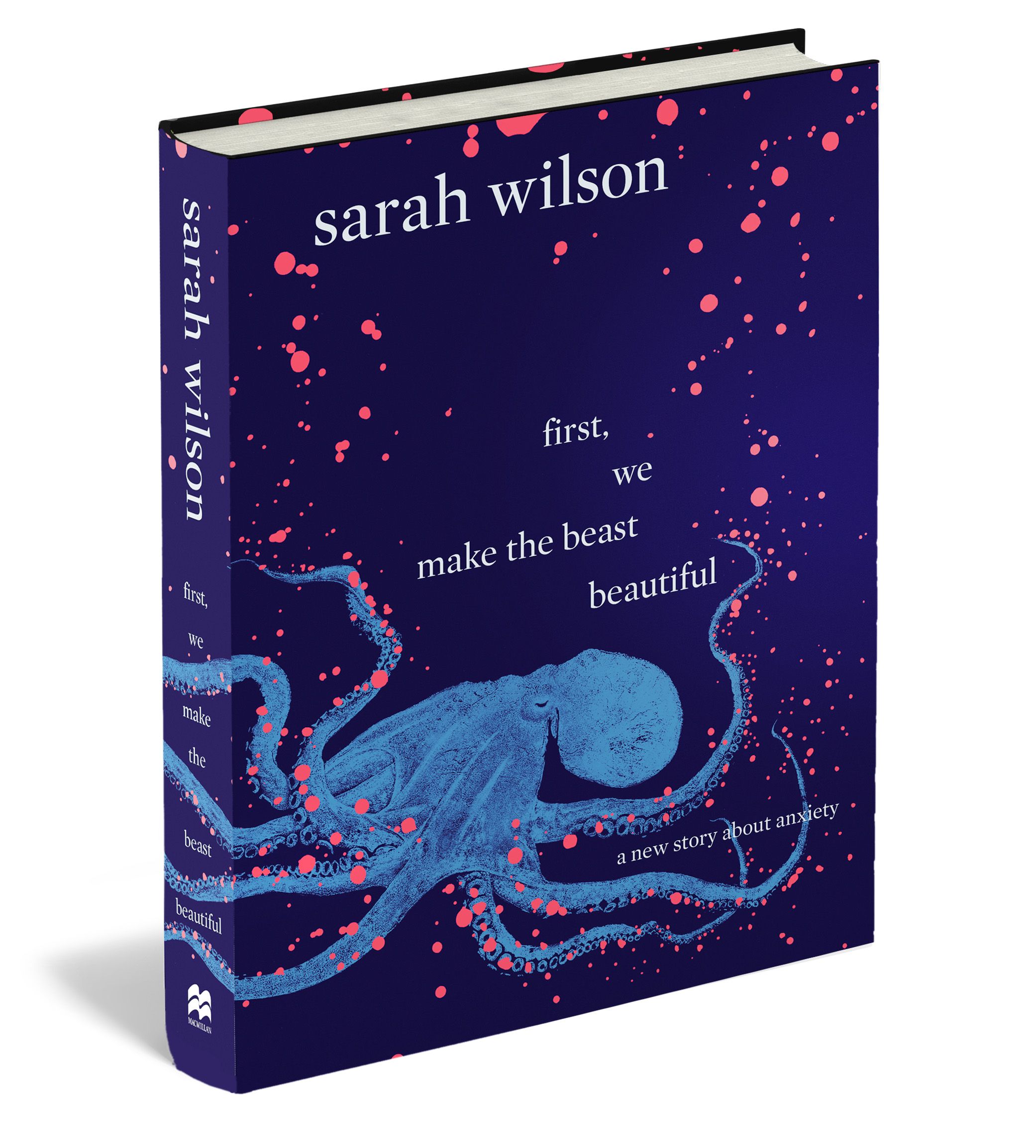 First, we make the beast beautiful by Sarah Wilson, ISBN: 9781743535868