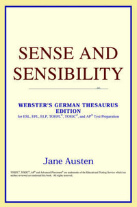 Sense and Sensibility (Webster's German Thesaurus Edition)
