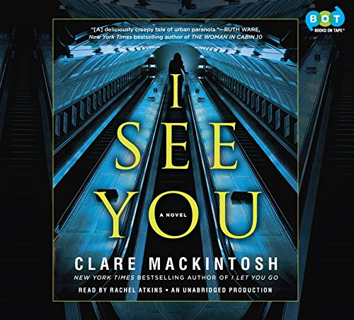I See You by Clare Mackintosh, ISBN: 9780804195140