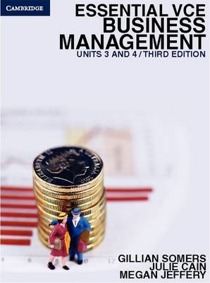 Essential VCE Business Management Units 3&4 by Gillian Somers, ISBN: 9781107635494